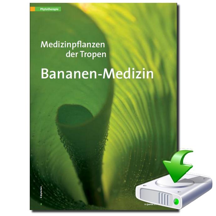 Bananenmedizin — medizinischer Nutzen der Bananenpflanze