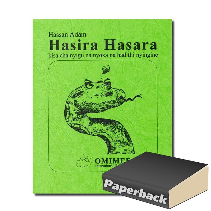 Hasira Hasara - kisa cha nyigu na nyoka na hadithi nyingine