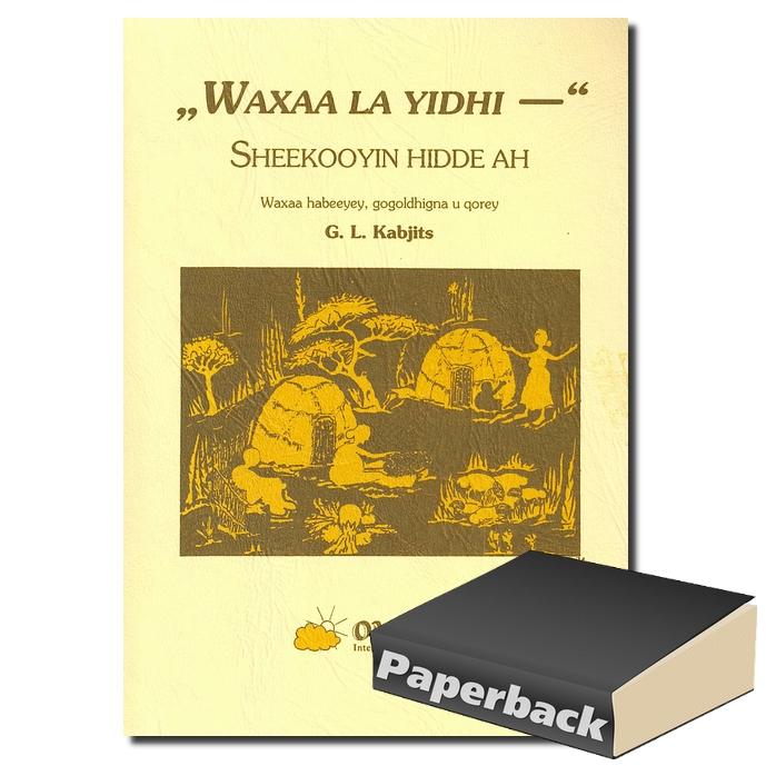 Waxaa la yidhi - Sheekooyin hidde ah